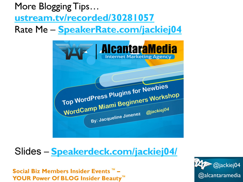 More Blogging Tips… ustream.tv/recorded/3028105...