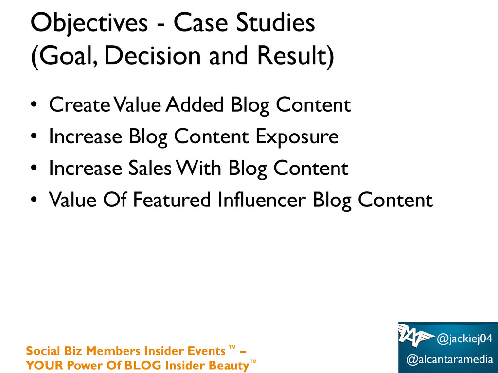 Objectives - Case Studies (Goal, Decision and R...