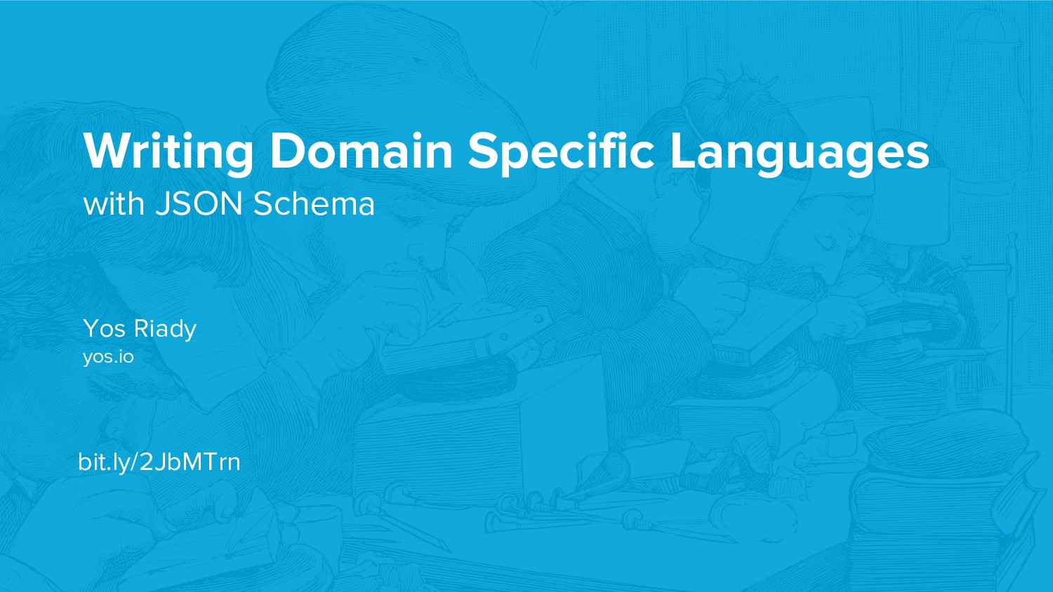 Writing Domain Specific Languages with JSON Sch...