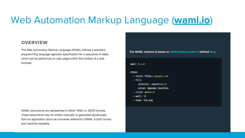 Web Automation Markup Language (waml.io)