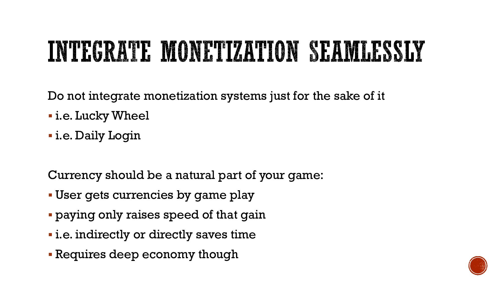 Do not integrate monetization systems just for ...