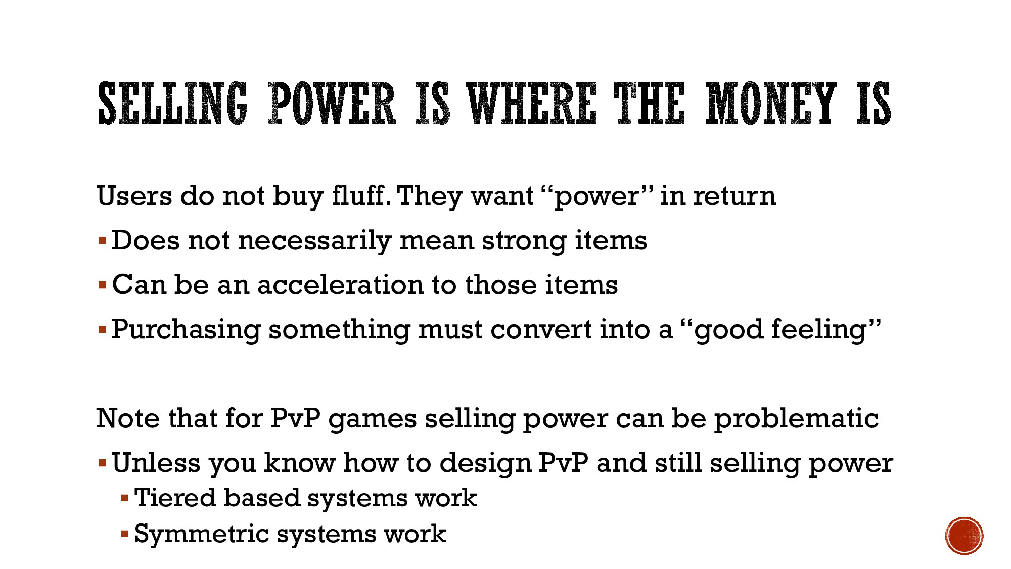 "Users do not buy fluff. They want ""power"" in re..."
