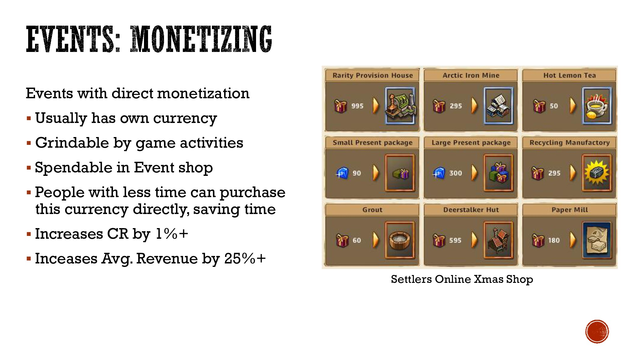 Events with direct monetization  Usually has o...