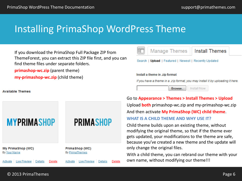 © 2013 PrimaThemes Page 6 PrimaShop WordPress T...