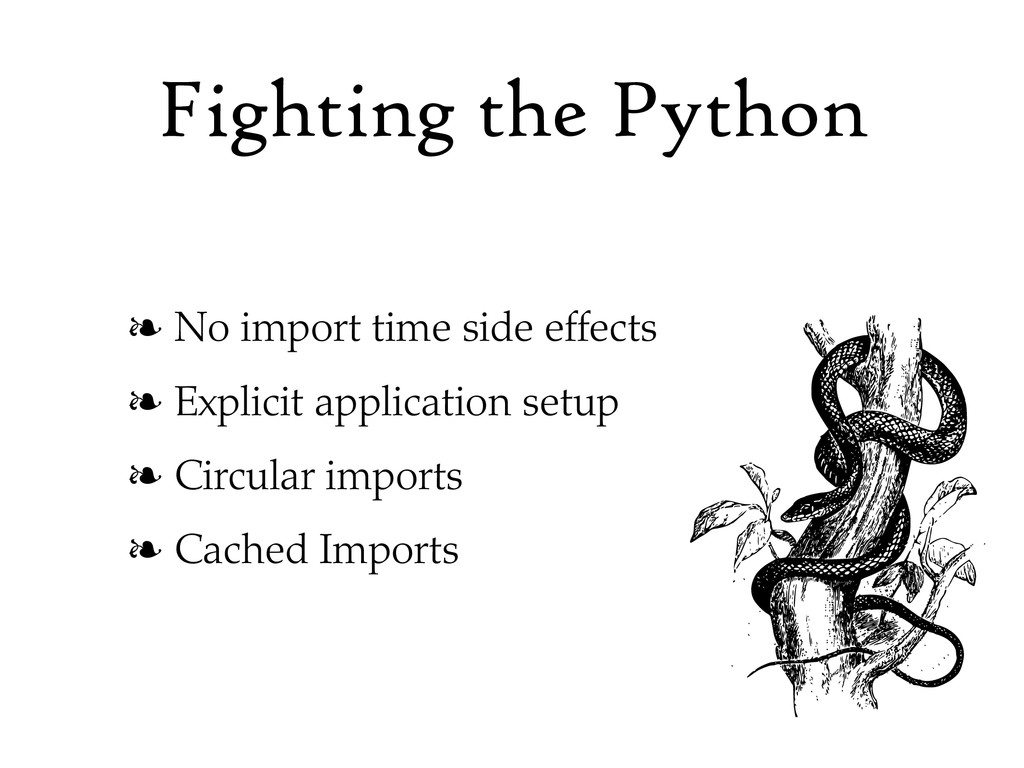 Fighting the Python ❧ No import time side effec...