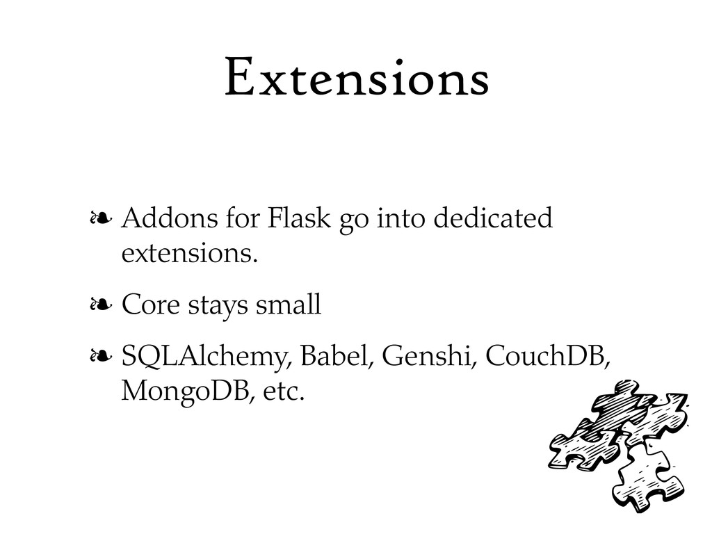 Extensions ❧ Addons for Flask go into dedicated...