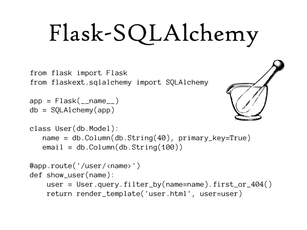 Flask-SQLAlchemy from flask import Flask from f...