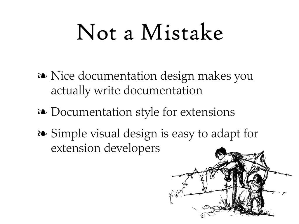 Not a Mistake ❧ Nice documentation design makes...