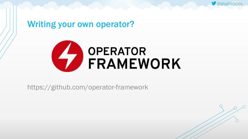 @shahiddev Writing your own operator? https://g...