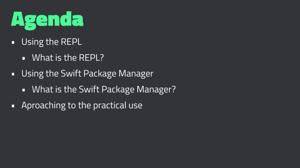 Agenda • Using the REPL • What is the REPL? • U...