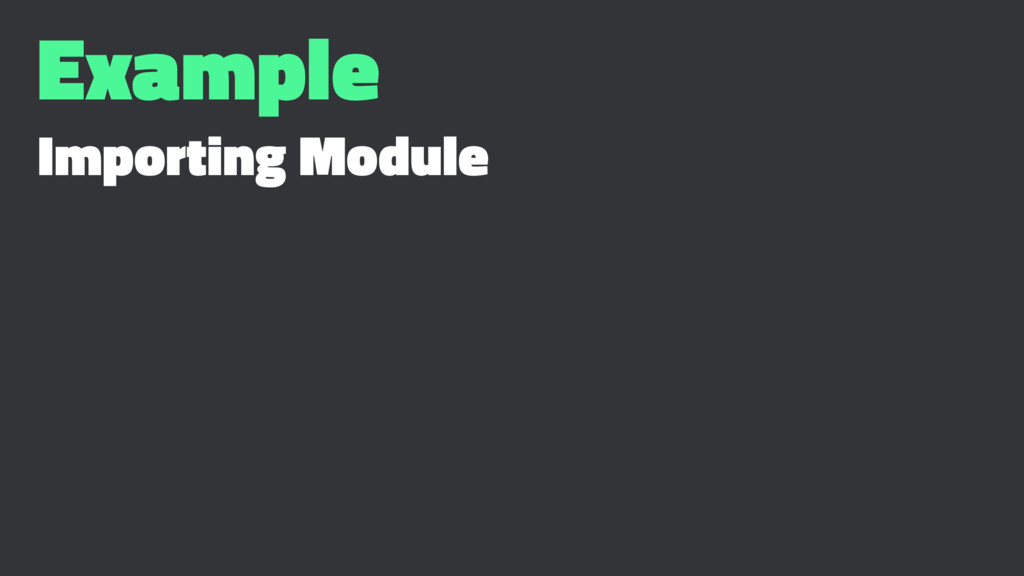 Example Importing Module