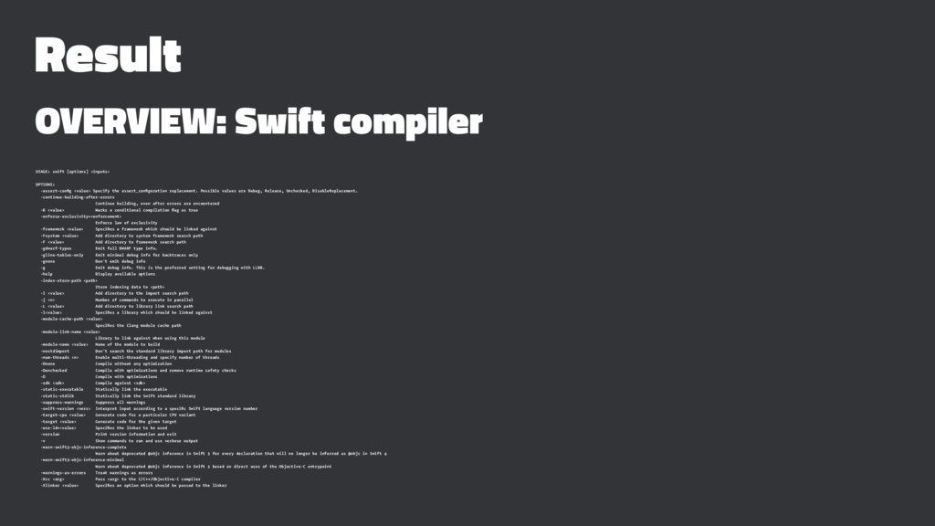 Result OVERVIEW: Swift compiler USAGE: swift [o...