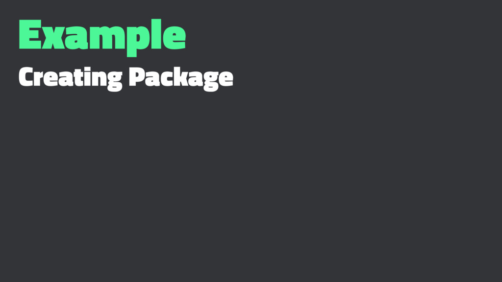 Example Creating Package