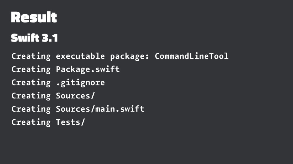 Result Swift 3.1 Creating executable package: C...