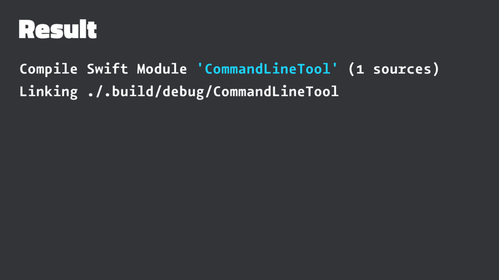 Result Compile Swift Module 'CommandLineTool' (...
