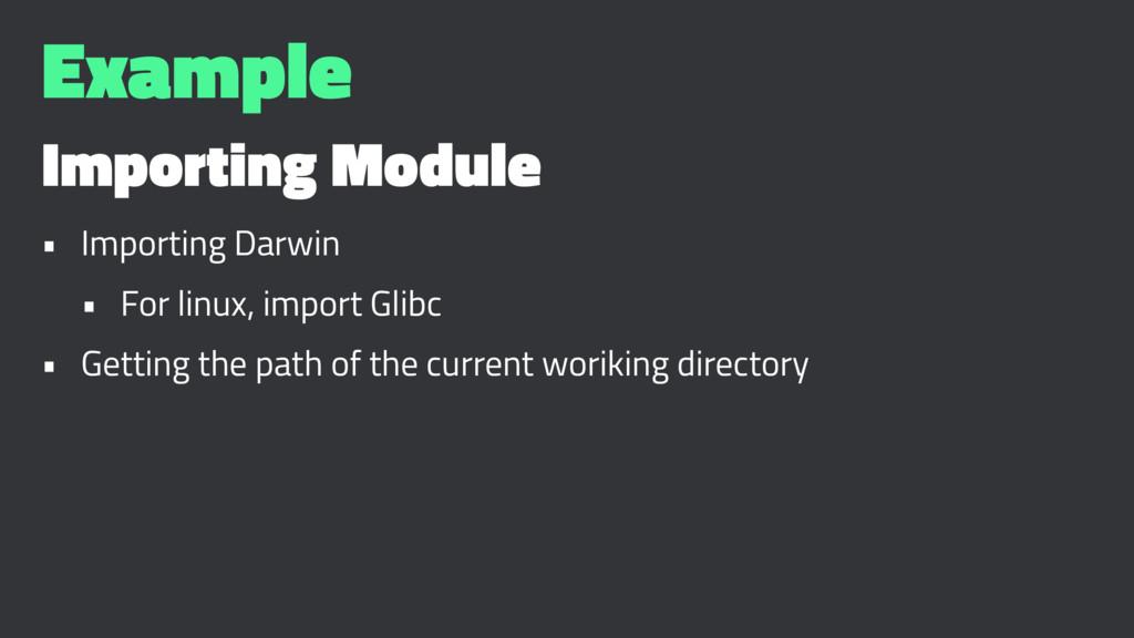 Example Importing Module • Importing Darwin • F...