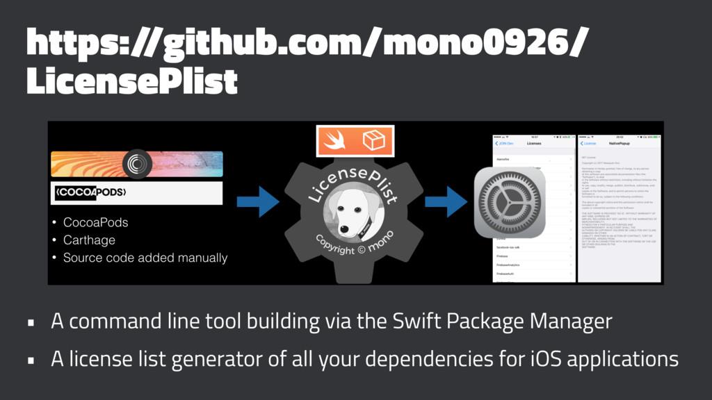 https:/ /github.com/mono0926/ LicensePlist • A ...