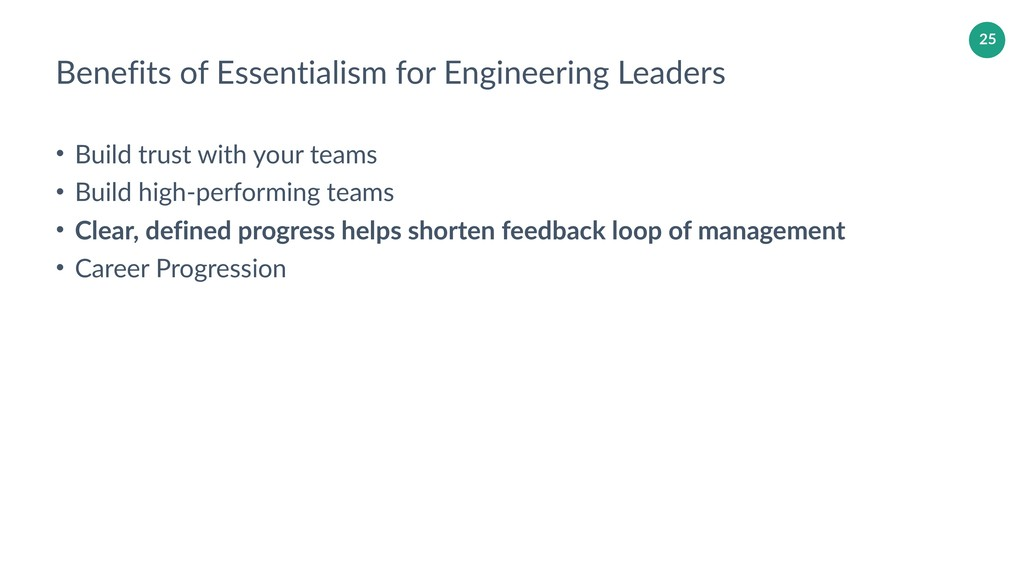 25 Benefits of Essentialism for Engineering Lea...
