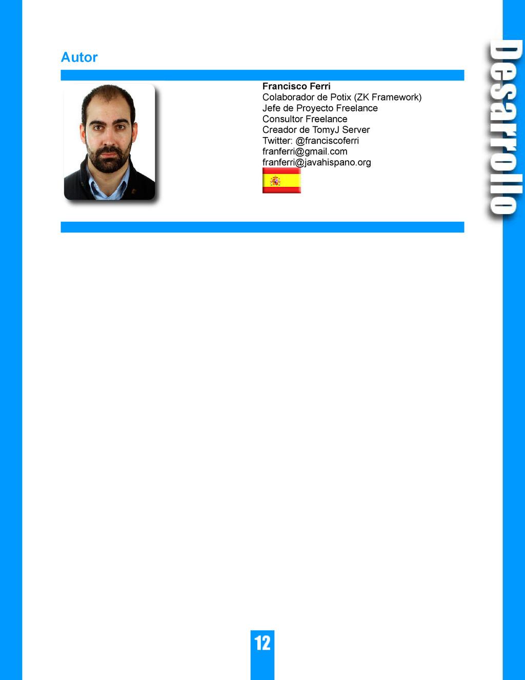Autor Francisco Ferri Colaborador de Potix (ZK ...