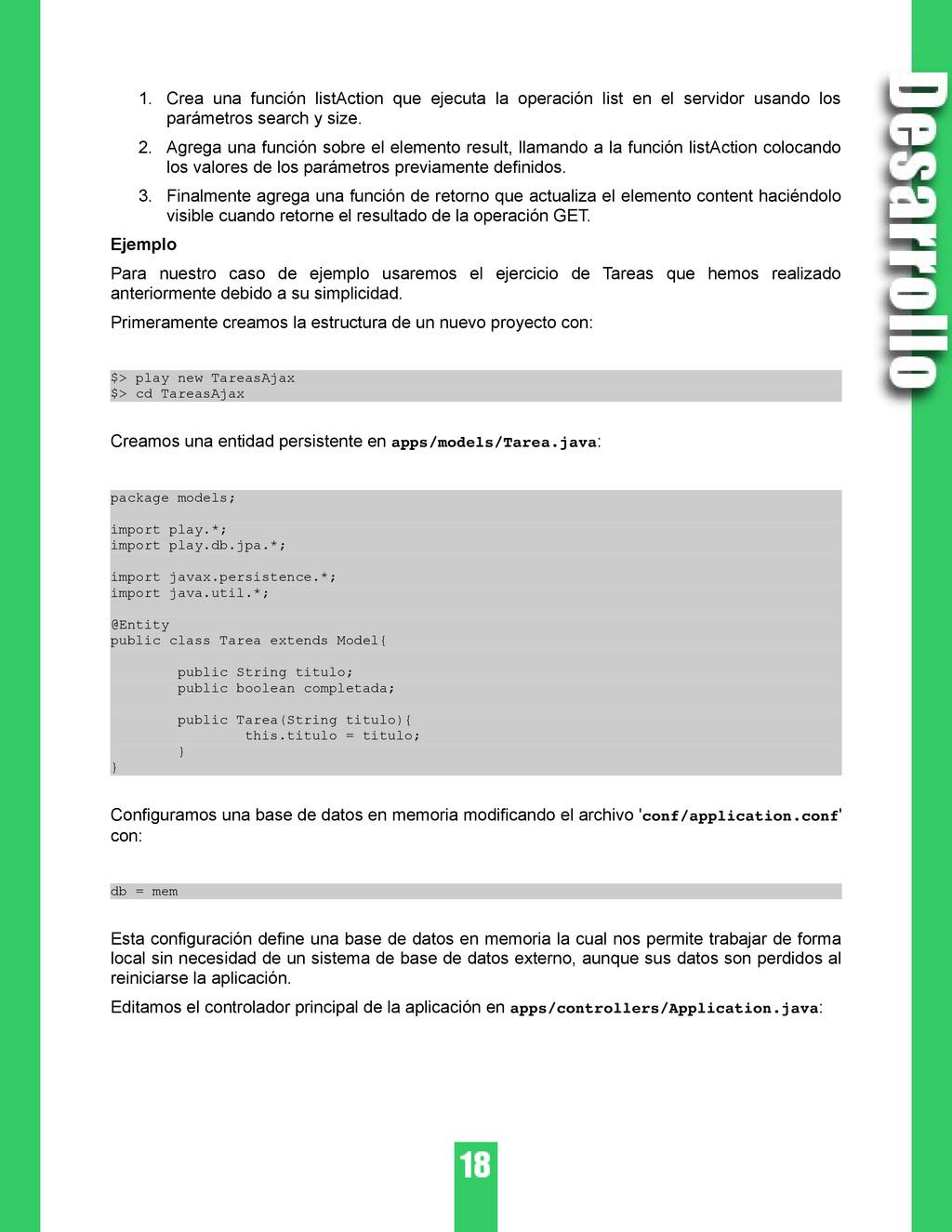1. Crea una función listAction que ejecuta la o...