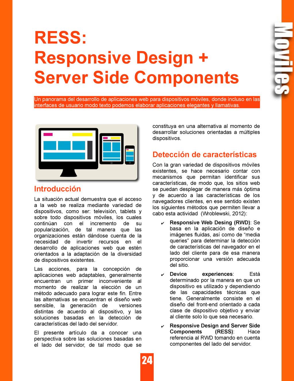 RESS: Responsive Design + Server Side Component...