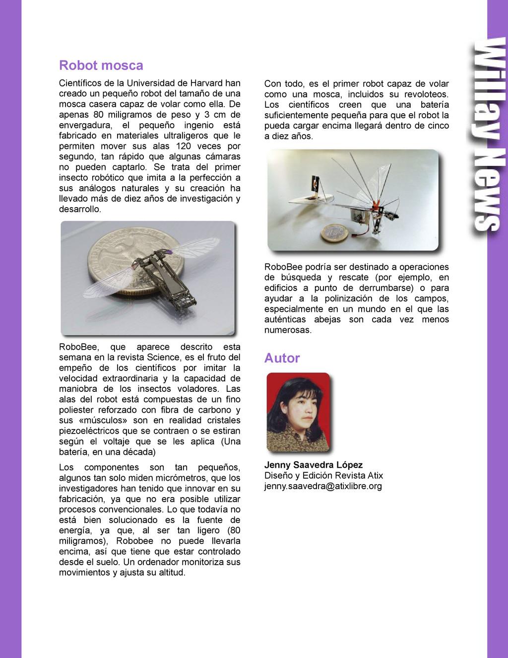 Robot mosca Científicos de la Universidad de Ha...