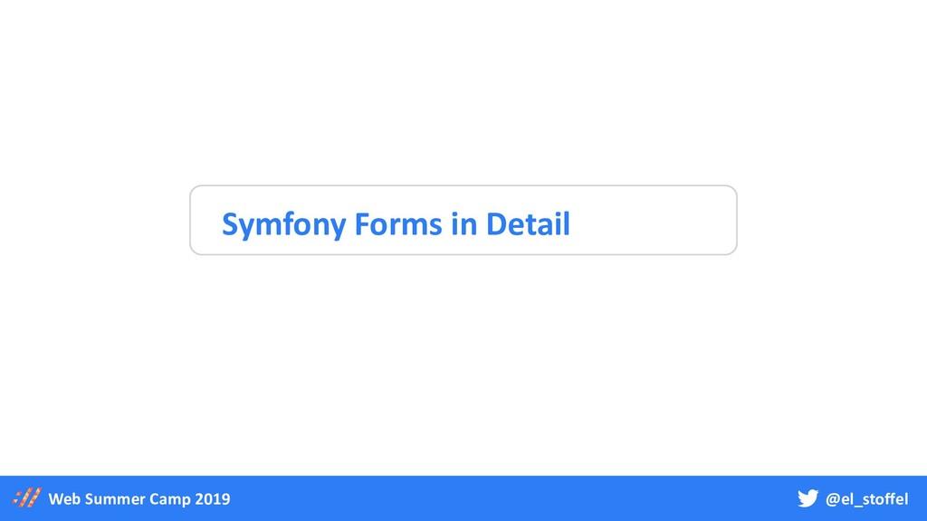 @el_stoffel Web Summer Camp 2019 Symfony Forms ...