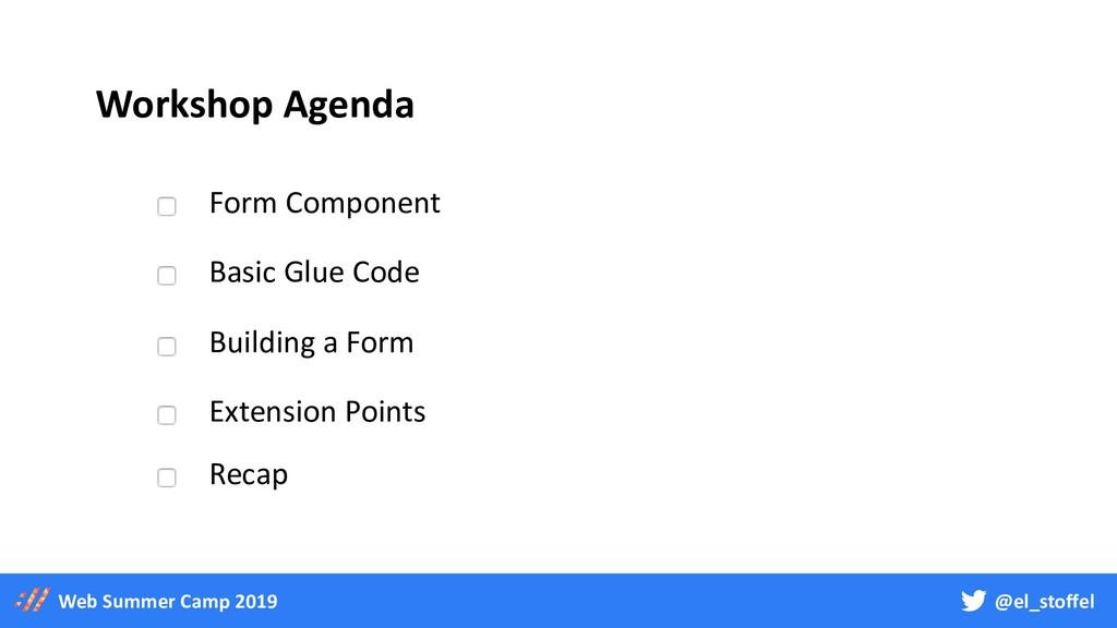 @el_stoffel Web Summer Camp 2019 Workshop Agend...