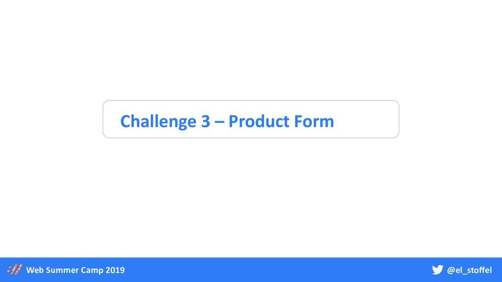 @el_stoffel Web Summer Camp 2019 Challenge 3 – ...