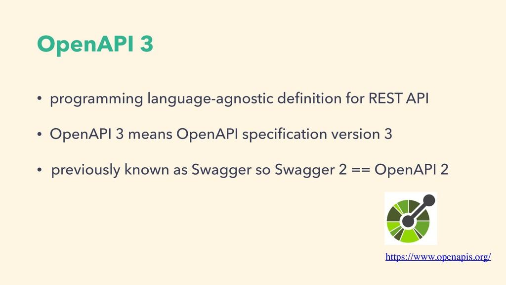 OpenAPI 3 • programming language-agnostic defini...