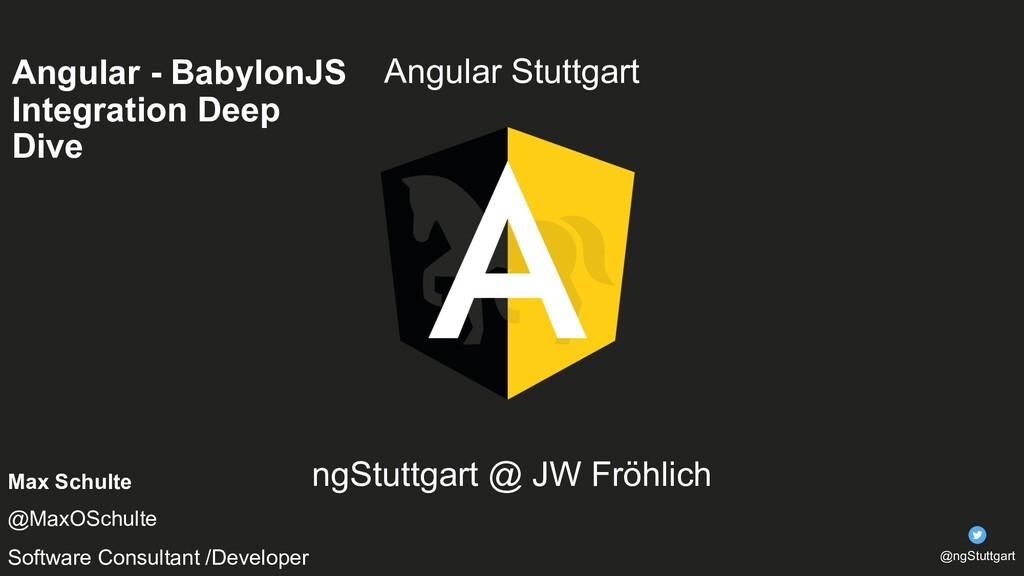 Angular Stuttgart ngStuttgart @ JW Fröhlich Max...