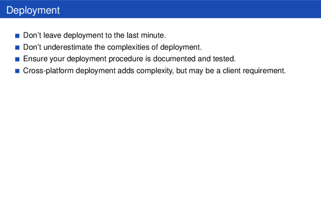 Deployment Don't leave deployment to the last m...