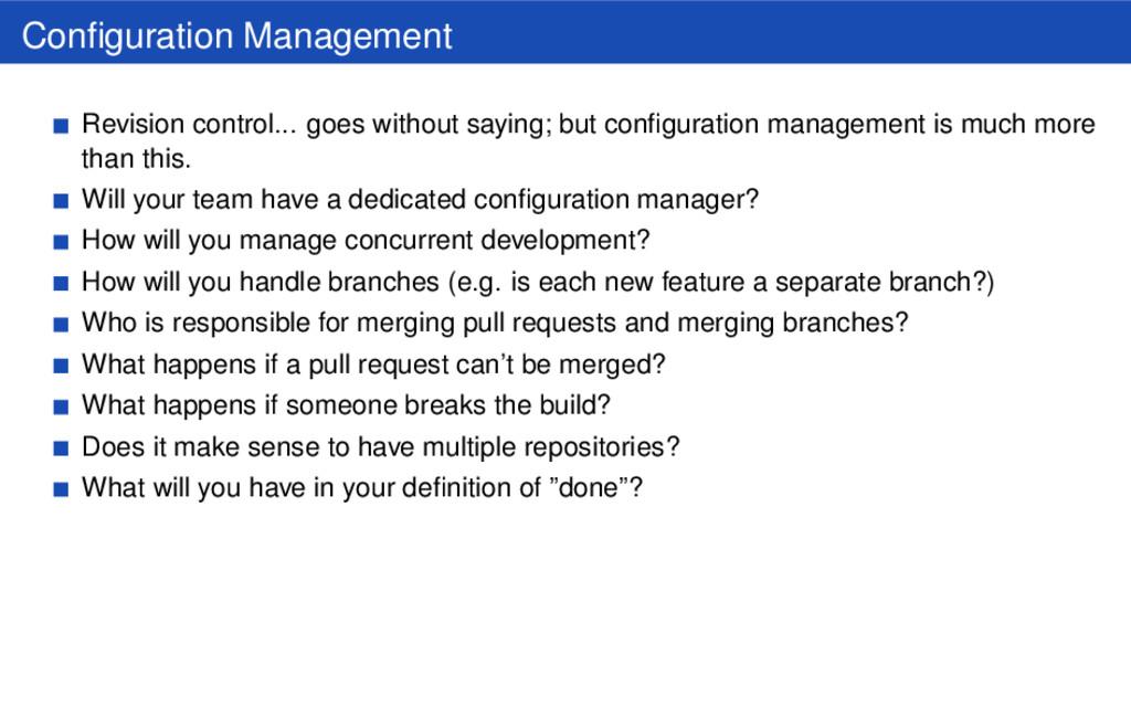 Configuration Management Revision control... goe...