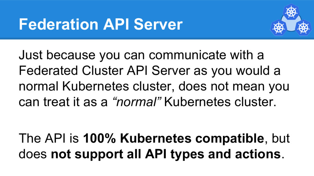 Federation API Server Just because you can comm...