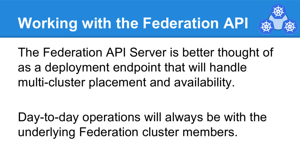 Working with the Federation API The Federation ...