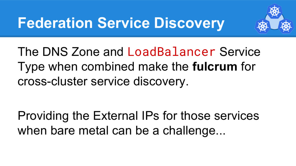 Federation Service Discovery The DNS Zone and L...