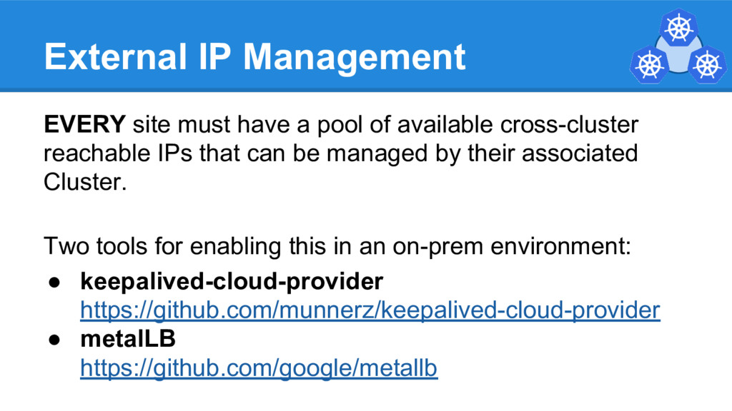 External IP Management EVERY site must have a p...