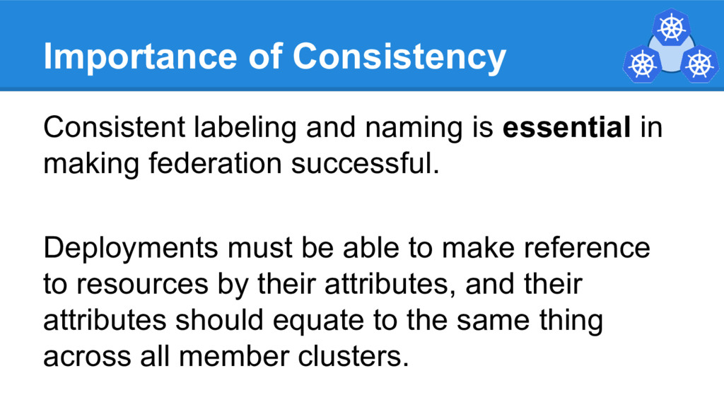 Importance of Consistency Consistent labeling a...