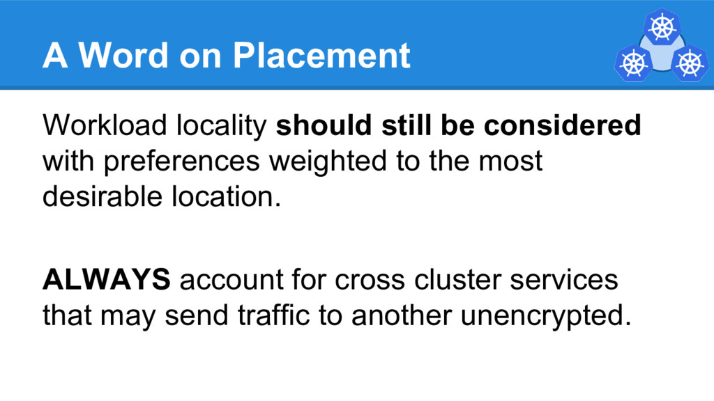 A Word on Placement Workload locality should st...