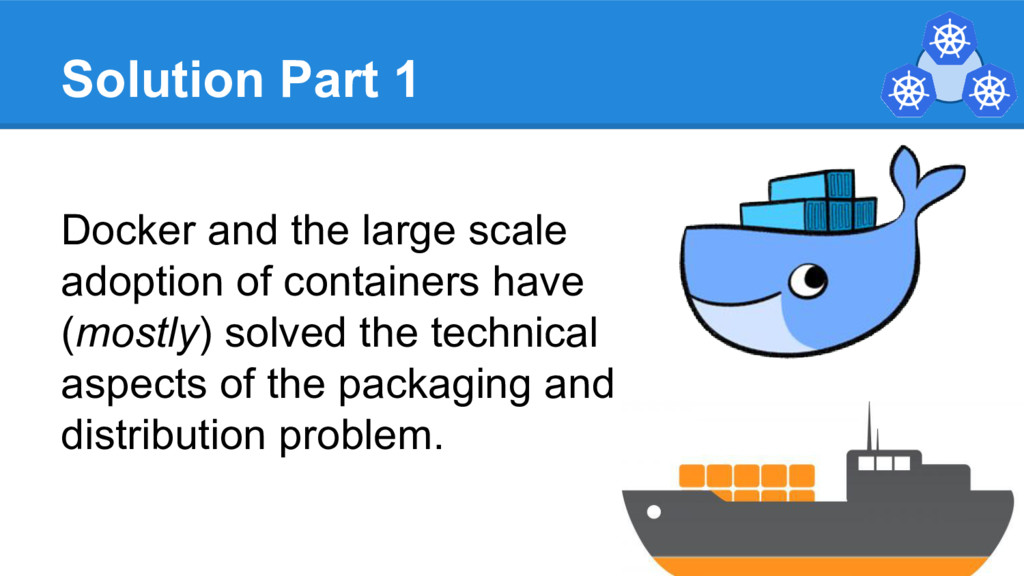 Solution Part 1 Docker and the large scale adop...