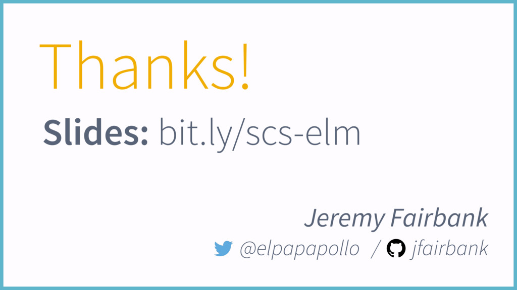 Thanks! Jeremy Fairbank @elpapapollo / jfairban...