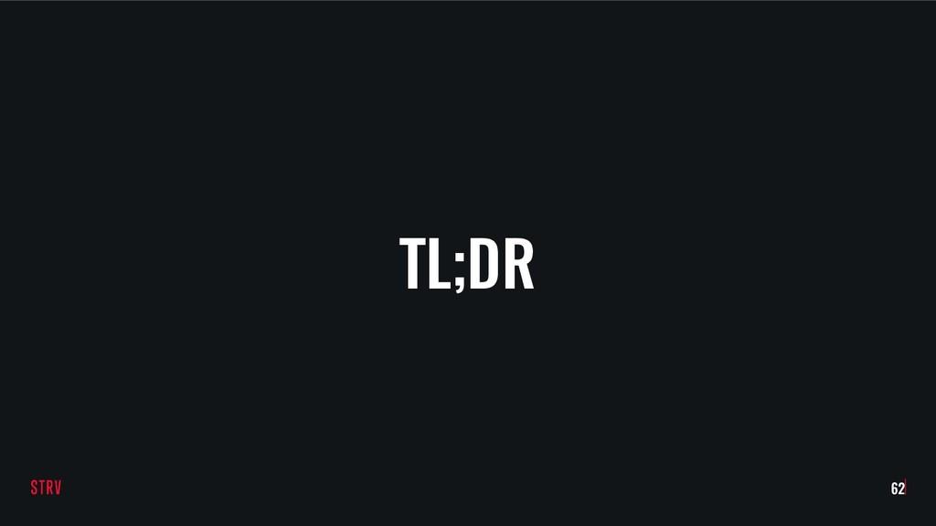 TL;DR 62