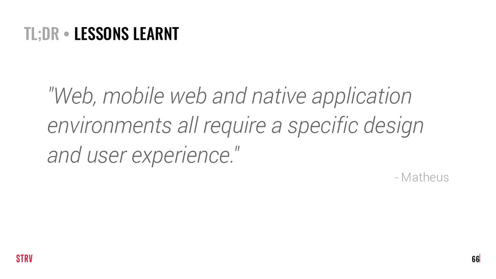 "TL;DR • LESSONS LEARNT ""Web, mobile web and nat..."