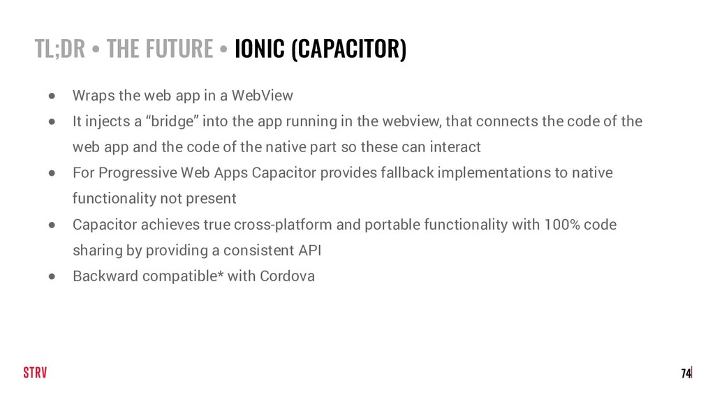 TL;DR • THE FUTURE • IONIC (CAPACITOR) 74 ● Wra...