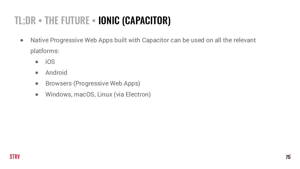 TL;DR • THE FUTURE • IONIC (CAPACITOR) 75 ● Nat...