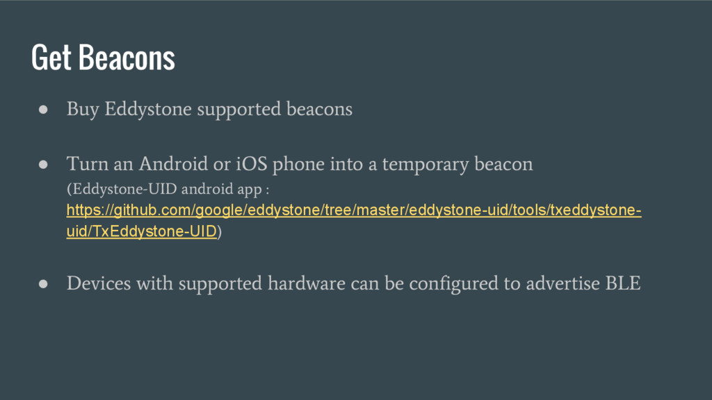 Get Beacons ● Buy Eddystone supported beacons ●...
