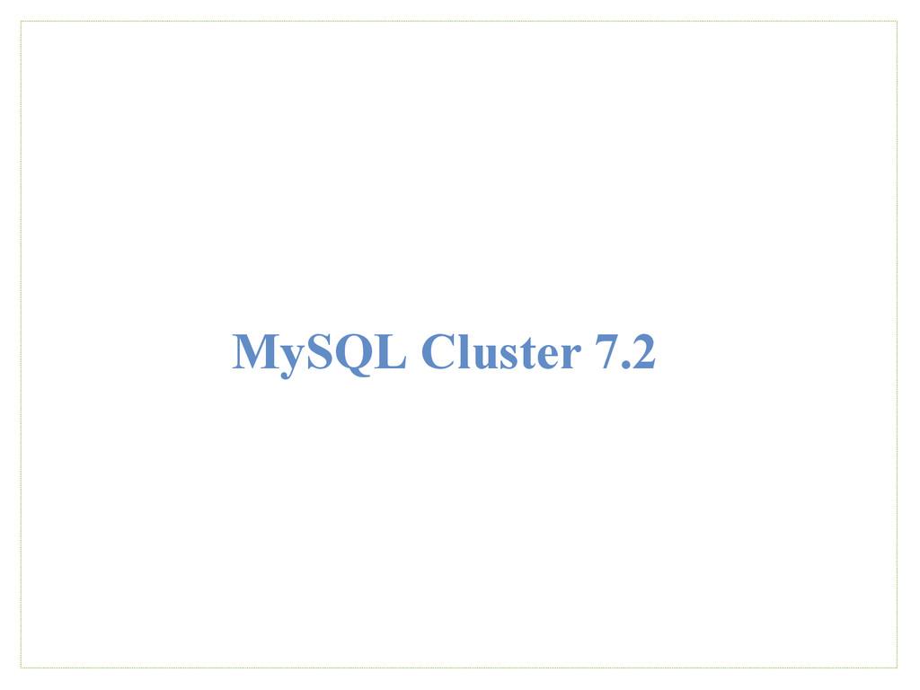 MySQL Cluster 7.2