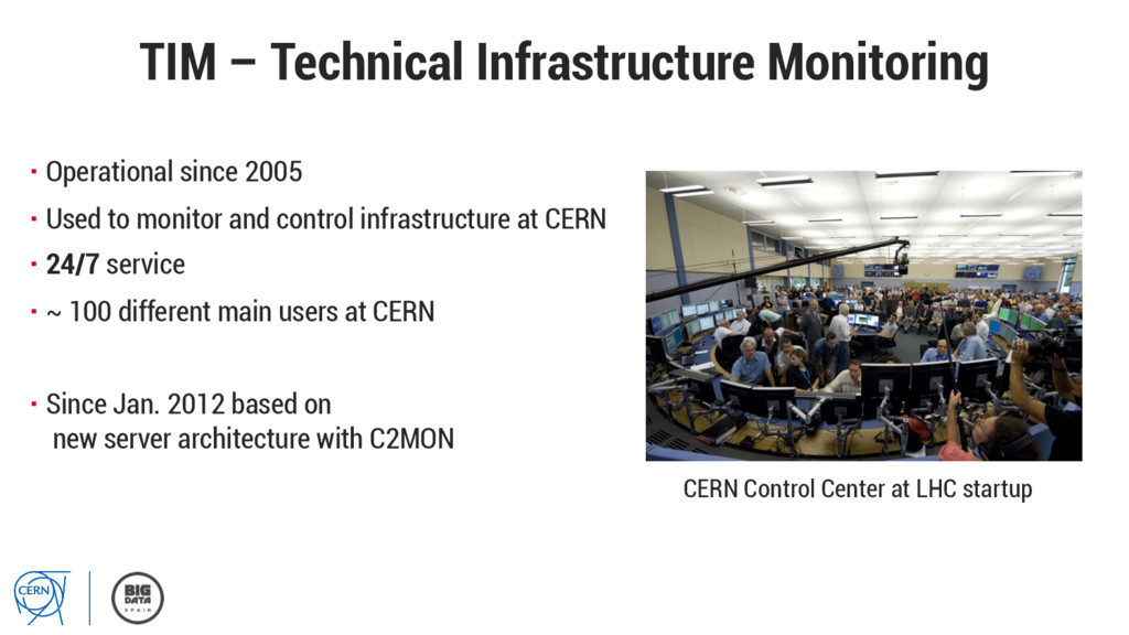 TIM – Technical Infrastructure Monitoring ▪Ope...