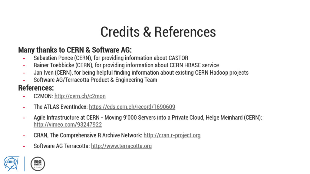 Credits & References Many thanks to CERN & Soft...