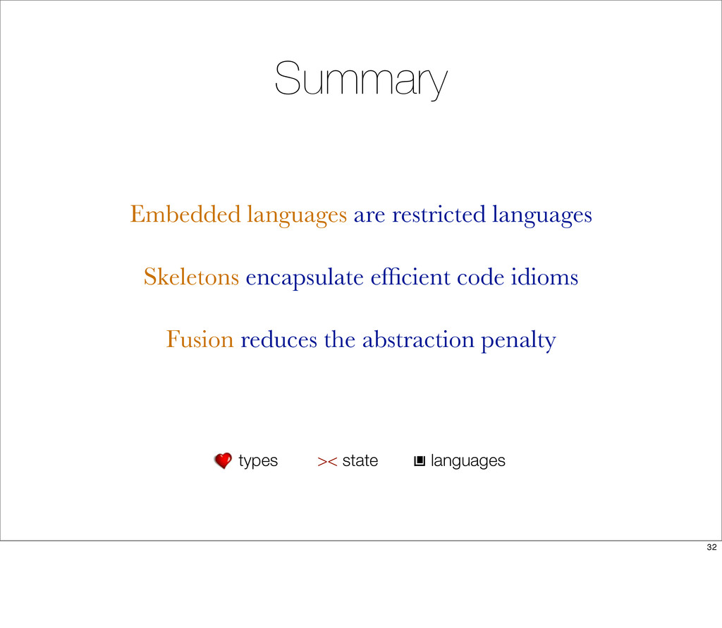 Summary Embedded languages are restricted langu...